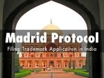 International Registration of Trademarks under Madrid Protocol